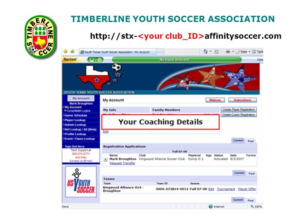 TIMBERLINE YOUTH SOCCER ASSOCIATION http://stx- affinitysoccer.com