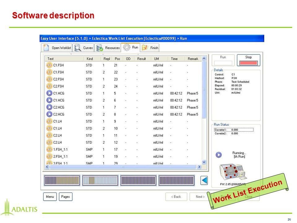 26 Software description Work List Execution