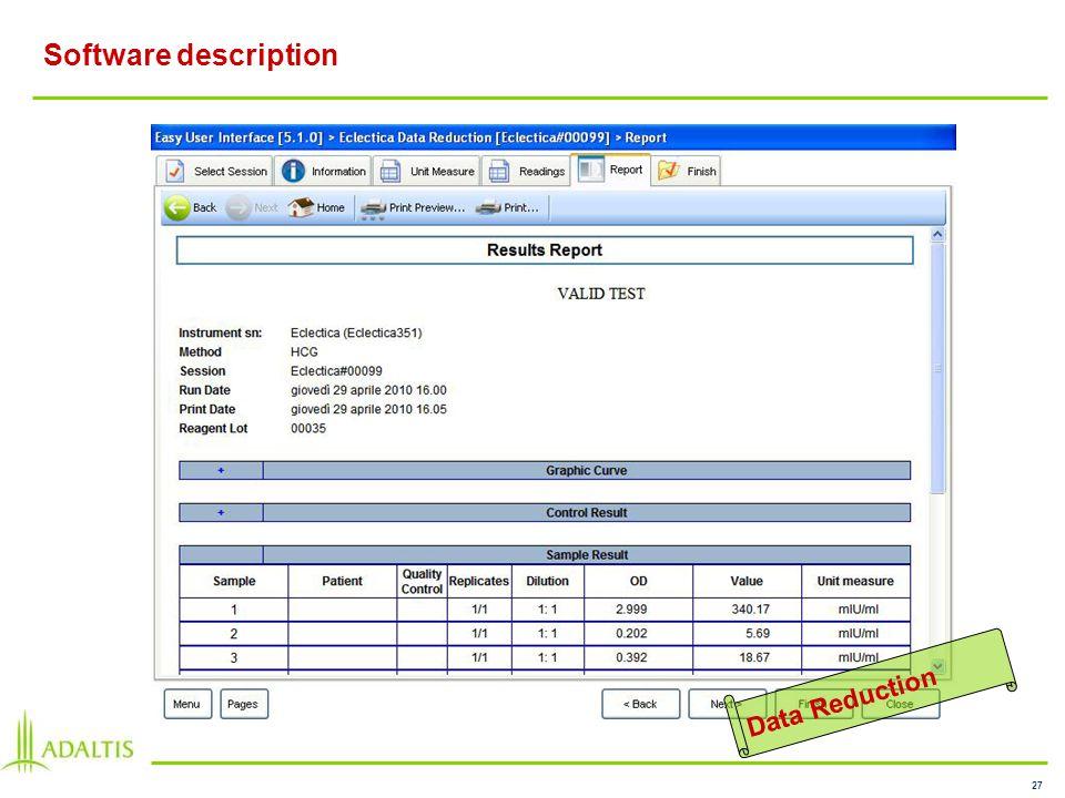 27 Software description Data Reduction