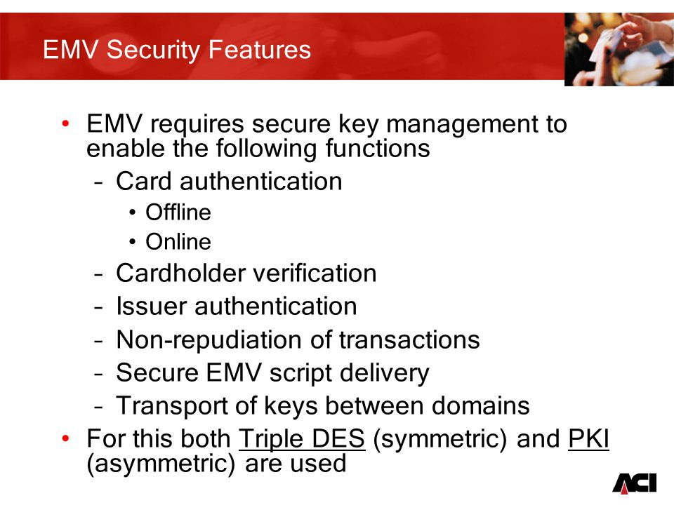 15 Magnetic stripe card issuance (key management aspect) Card Issuers CMS Perso domain Personalisation Data File normally not encrypted (no sensitive data) Limited number of (symmetric only) secret keys required: PIN Verification Value (PVV) Card Verification Value (CVV) HSM