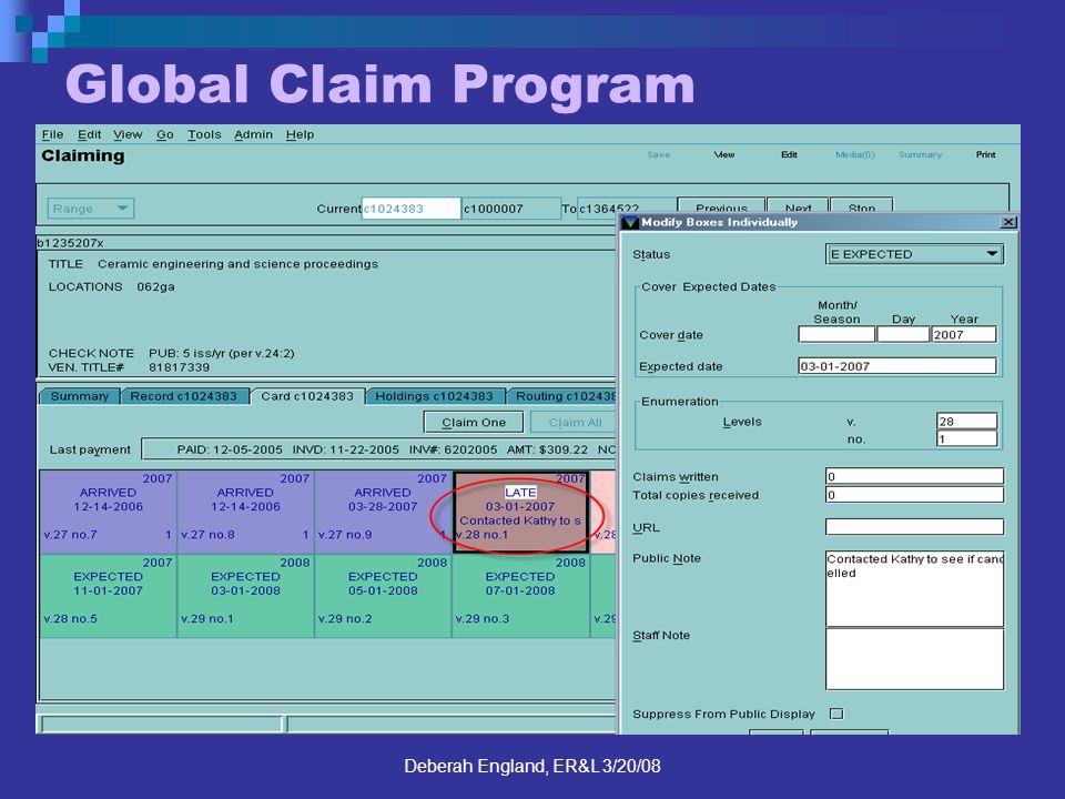 Deberah England, ER&L 3/20/08 Global Claim Program