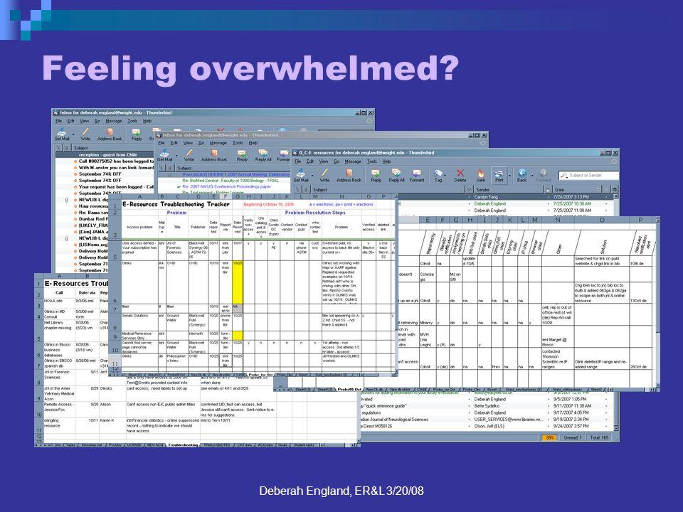 Deberah England, ER&L 3/20/08 Feeling overwhelmed?
