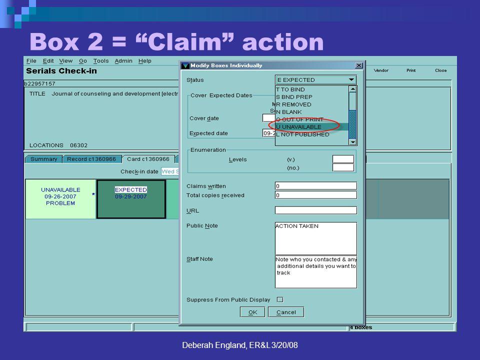 Deberah England, ER&L 3/20/08 Box 2 = Claim action
