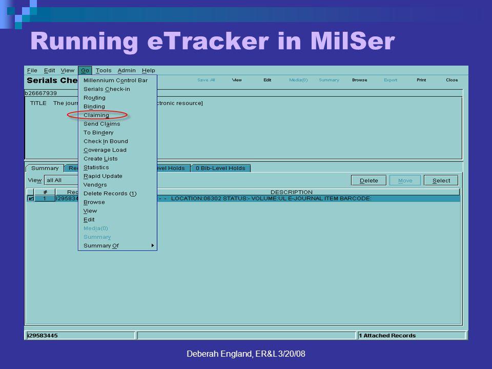 Deberah England, ER&L 3/20/08 Running eTracker in MilSer