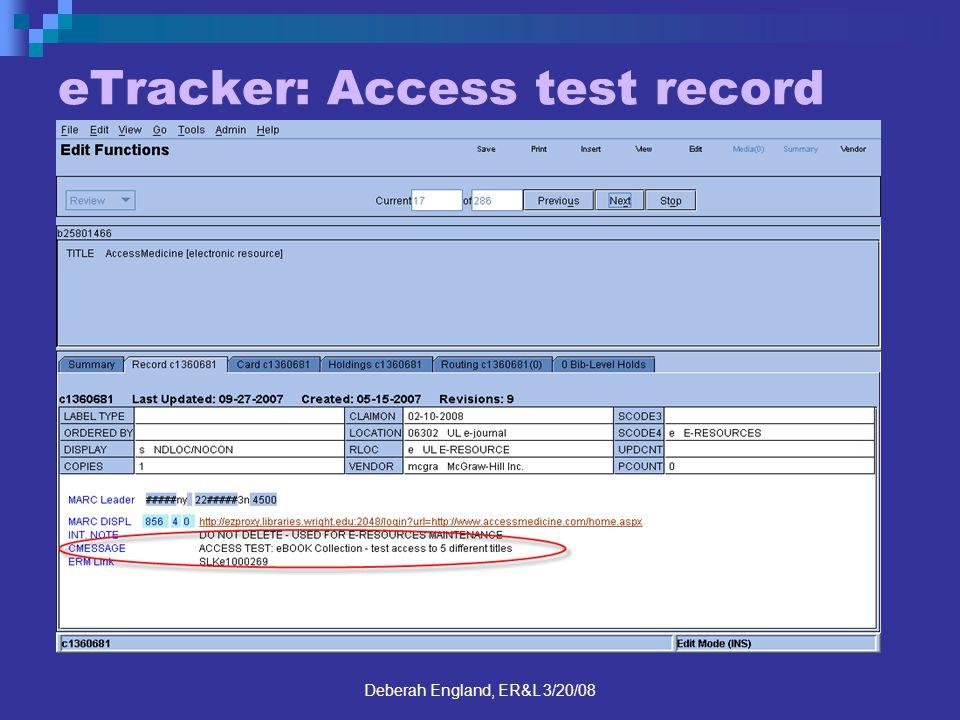Deberah England, ER&L 3/20/08 eTracker: Access test record