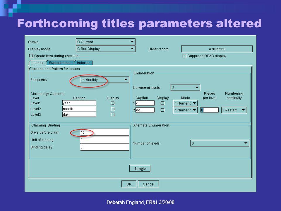 Deberah England, ER&L 3/20/08 Forthcoming titles parameters altered