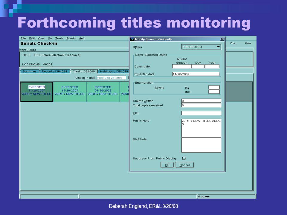 Deberah England, ER&L 3/20/08 Forthcoming titles monitoring