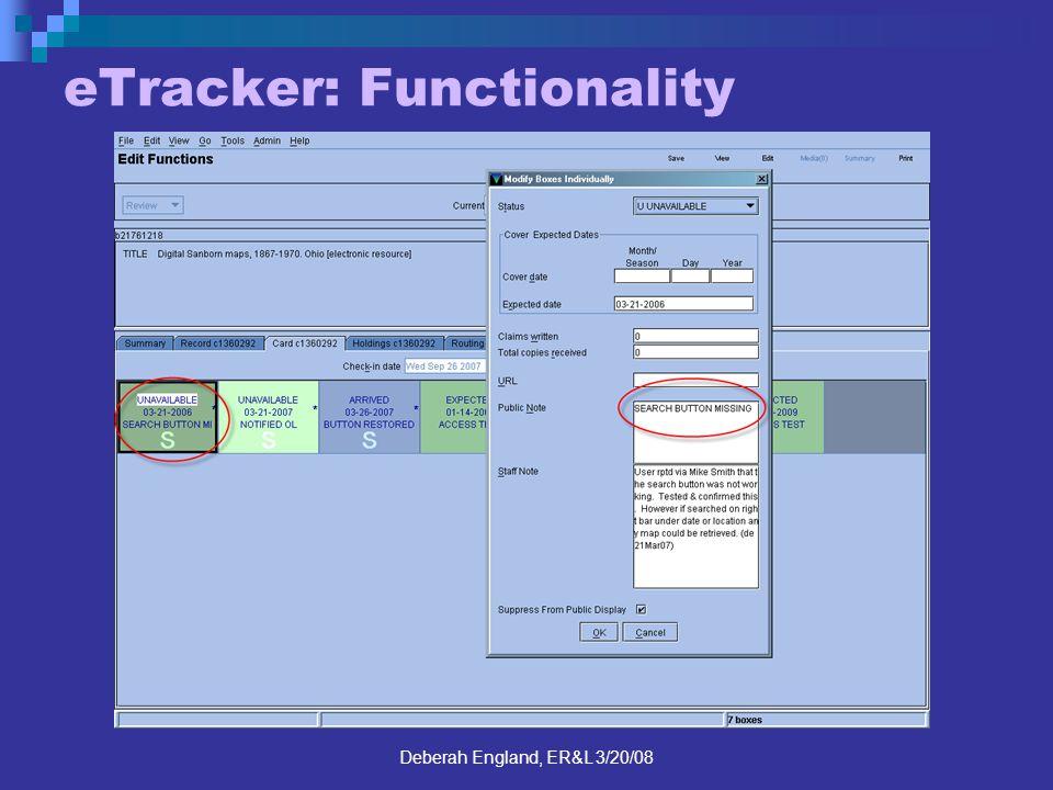 Deberah England, ER&L 3/20/08 eTracker: Functionality