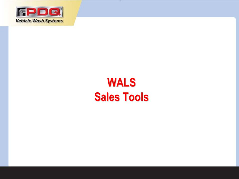 WALS Sales Tools
