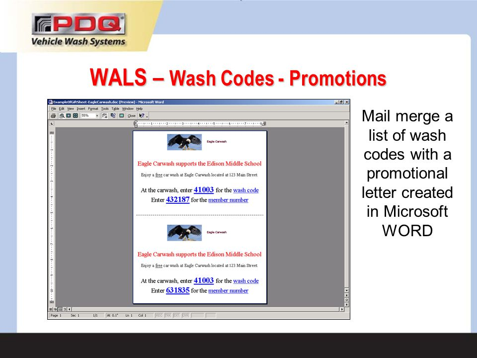 Mail merge a list of wash codes with a promotional letter created in Microsoft WORD WALS – Wash Codes - Promotions