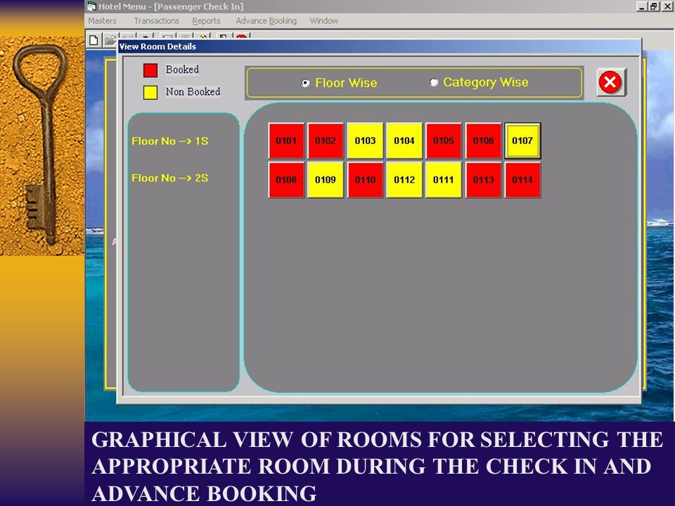 GRAPHICAL VIEW OF ROOMS FOR SELECTING THE APPROPRIATE ROOM DURING THE CHECK IN AND ADVANCE BOOKING