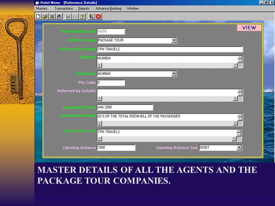 MASTER DETAILS OF ALL THE AGENTS AND THE PACKAGE TOUR COMPANIES.