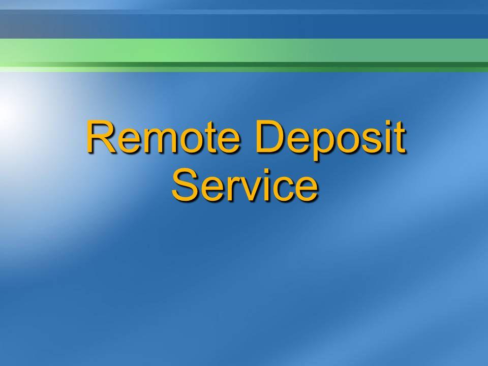 Remote Deposit Service