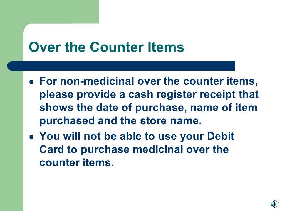 Prescriptions For prescriptions, please provide a copy of the prescription tag that indicates the patient name, when the prescription was filled, the