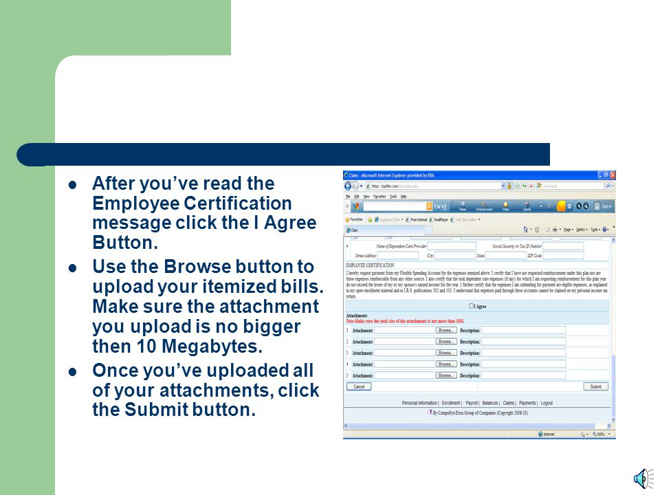 The bottom section of the page is for Dependent Care claims. Make sure to fill in all of the fields for each dependent.