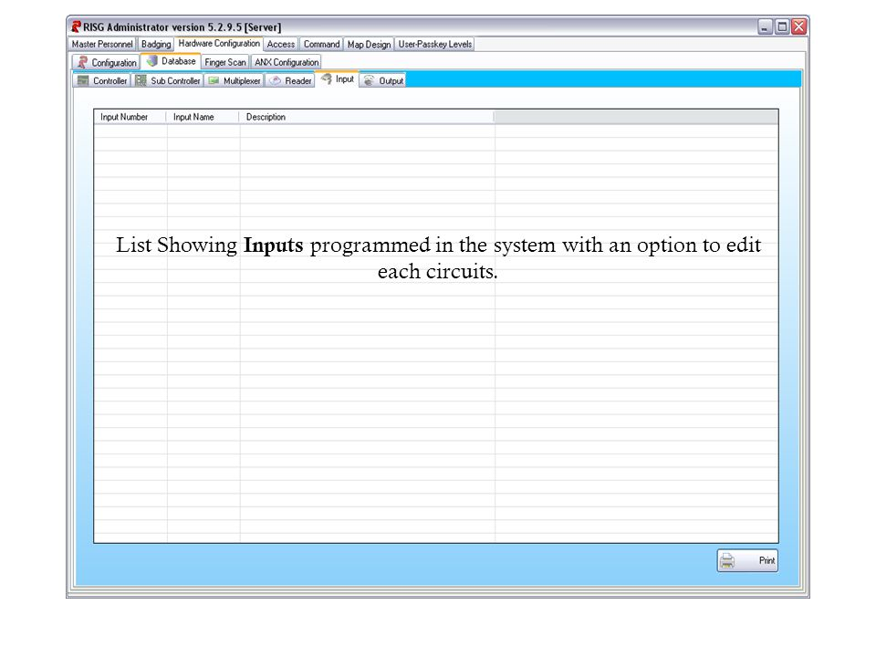 List Showing Inputs programmed in the system with an option to edit each circuits.