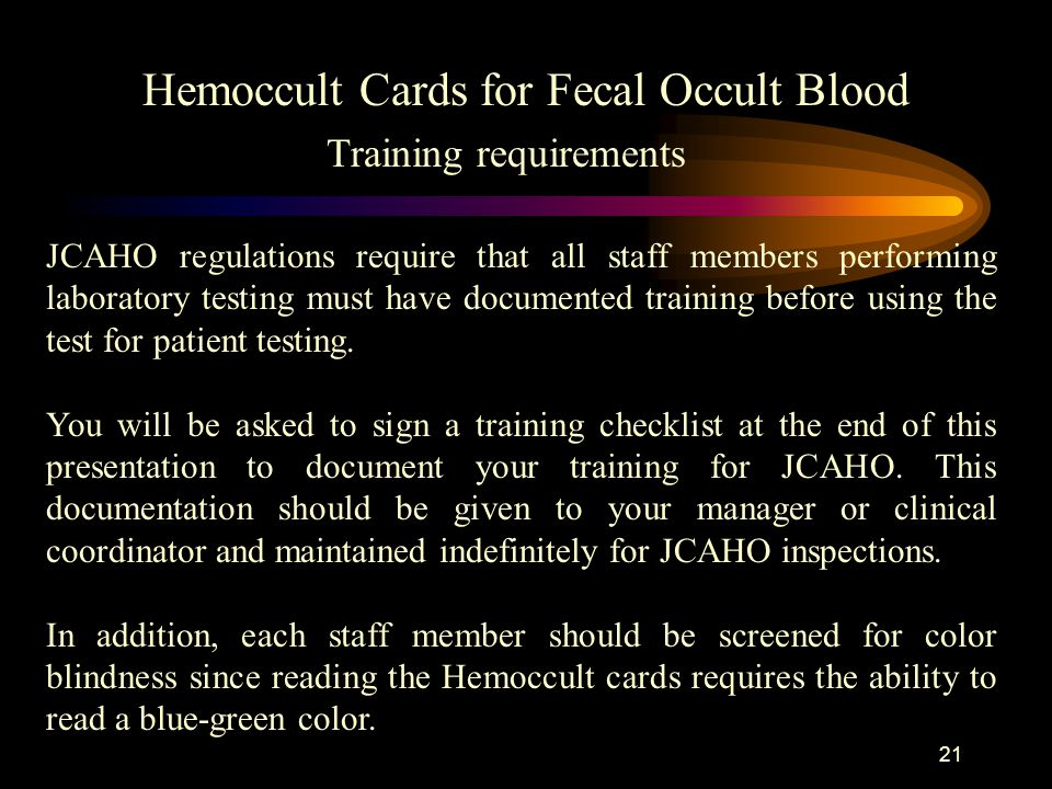 20 Using other types of sample types on the Hemoccult cards Hemoccult Cards for Fecal Occult Blood Hemoccult cards are meant to be used with fecal spe