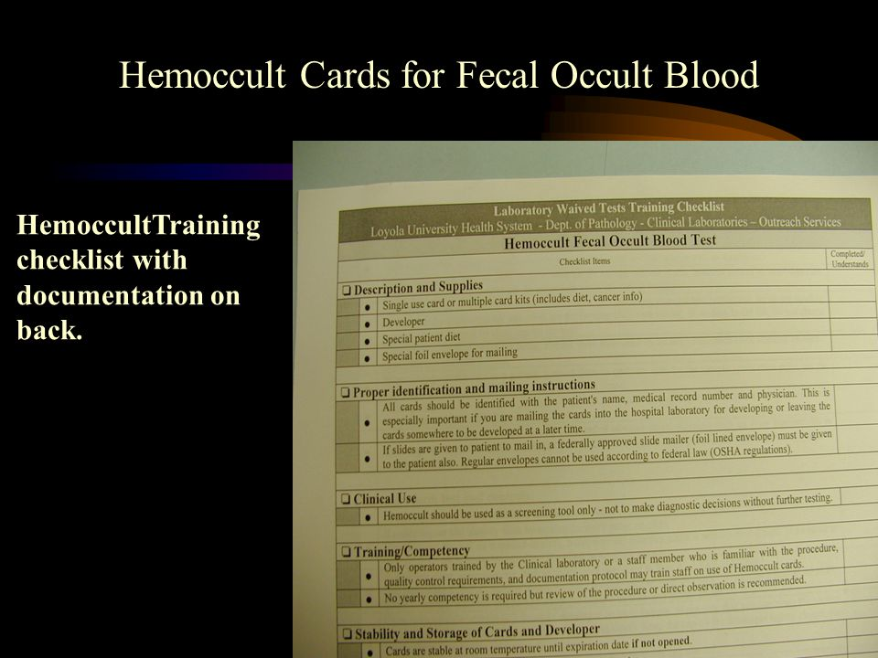 53 Please take a minute now to find the Hemoccult Training Checklist. A copy can be found in the Waived Testing Procedure Manual. This training checkl