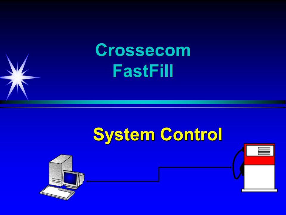 Crossecom FastFill System Control
