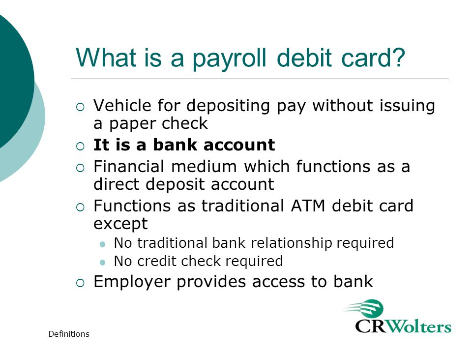 What is a payroll debit card.
