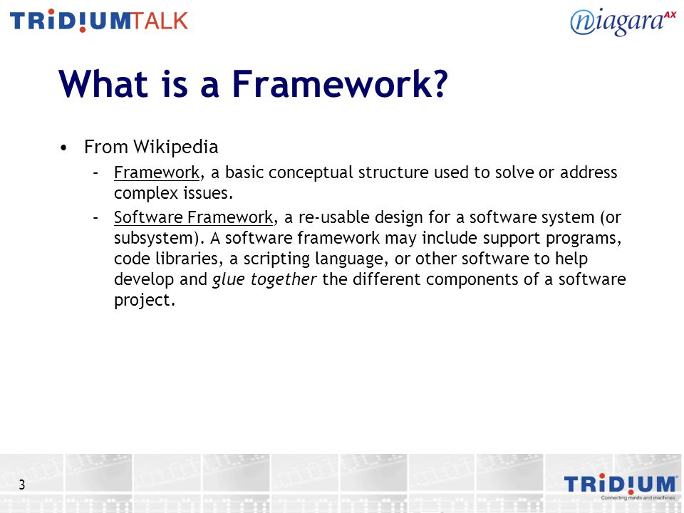 3 What is a Framework.