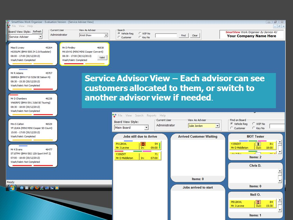 Service Advisor View – Each advisor can see customers allocated to them, or switch to another advisor view if needed.