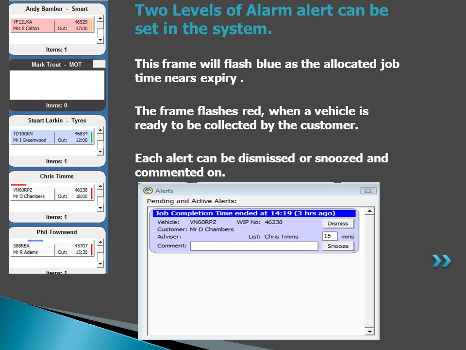 Two Levels of Alarm alert can be set in the system.