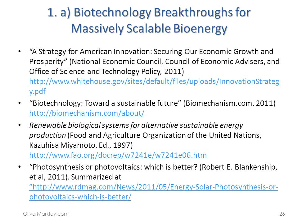 1. a) Biotechnology Breakthroughs for Massively Scalable Bioenergy A Strategy for American Innovation: Securing Our Economic Growth and Prosperity (Na