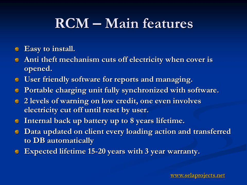 RCM – Main features Easy to install.