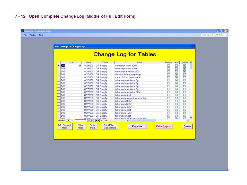 7 - 12. Open Complete Change Log (Middle of Full Edit Form):