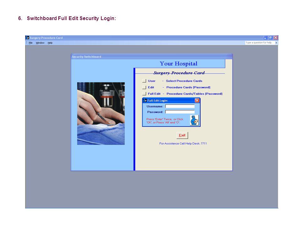 6. Switchboard Full Edit Security Login: