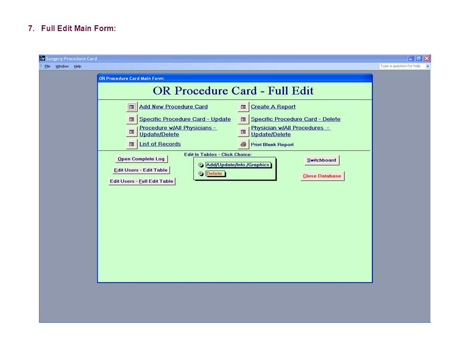 7. Full Edit Main Form: