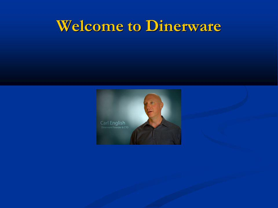 Welcome to Dinerware