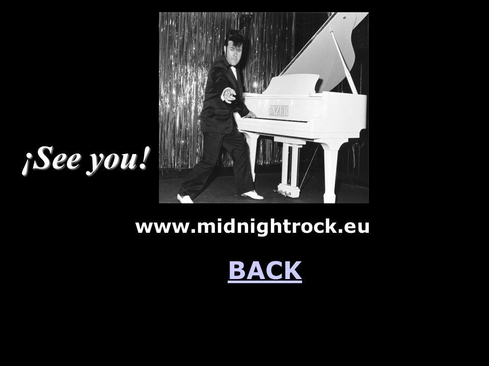 ¡See you! www.midnightrock.eu BACK