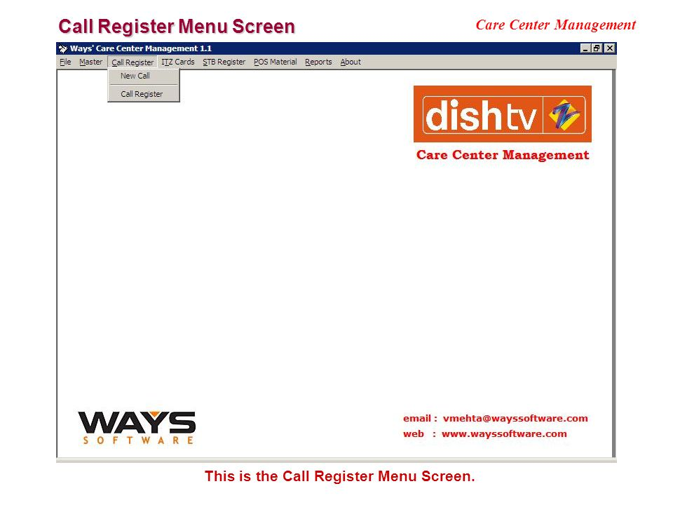 Call Register Menu Screen Care Center Management This is the Call Register Menu Screen.