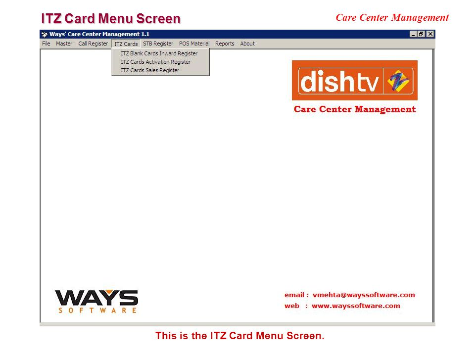 ITZ Card Menu Screen Care Center Management This is the ITZ Card Menu Screen.