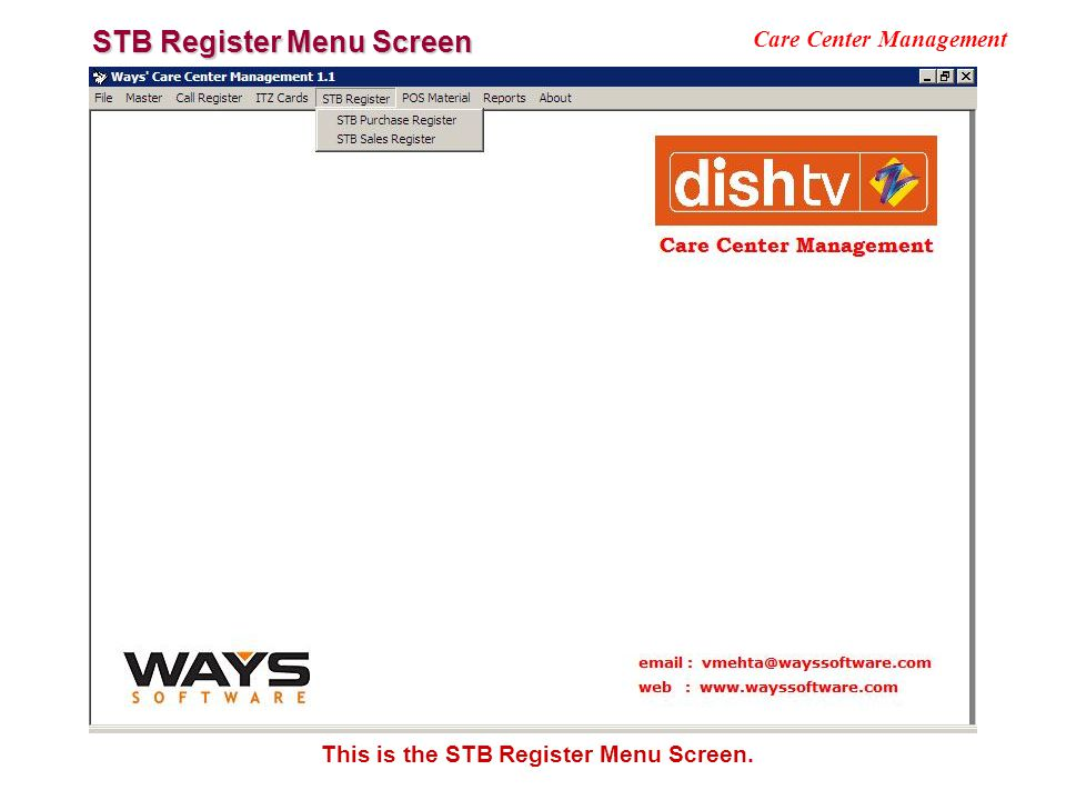 STB Register Menu Screen Care Center Management This is the STB Register Menu Screen.