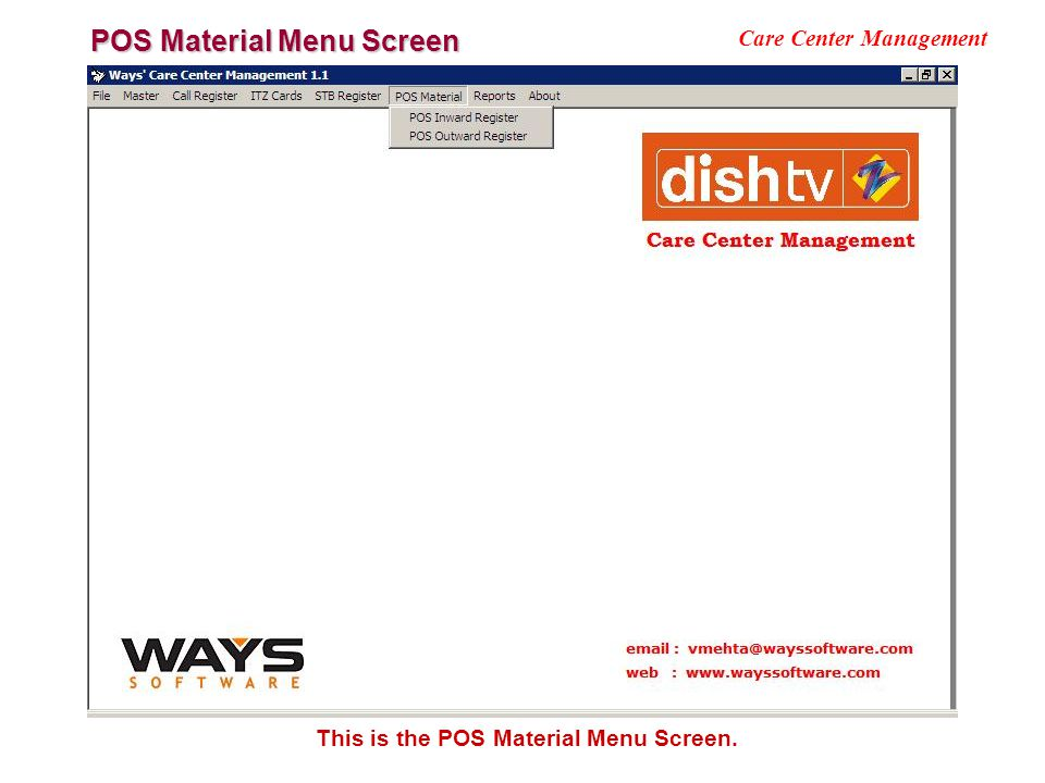 POS Material Menu Screen Care Center Management This is the POS Material Menu Screen.