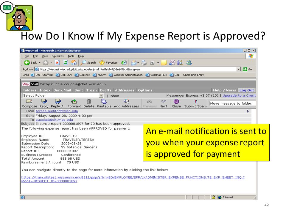 Expense Report: Acknowledgement and Statement of Accountability 24 Each time you submit an Expense Report, the Acknowledgement and Statement of Accoun