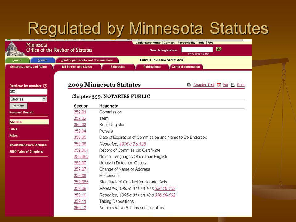 Regulated by Minnesota Statutes