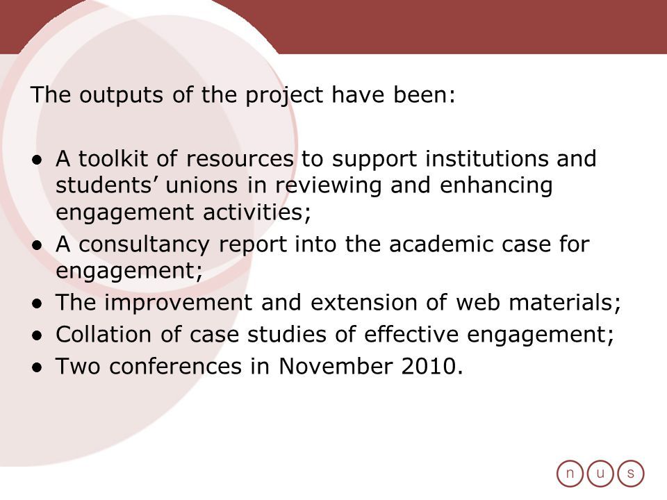 The outputs of the project have been: A toolkit of resources to support institutions and students unions in reviewing and enhancing engagement activit