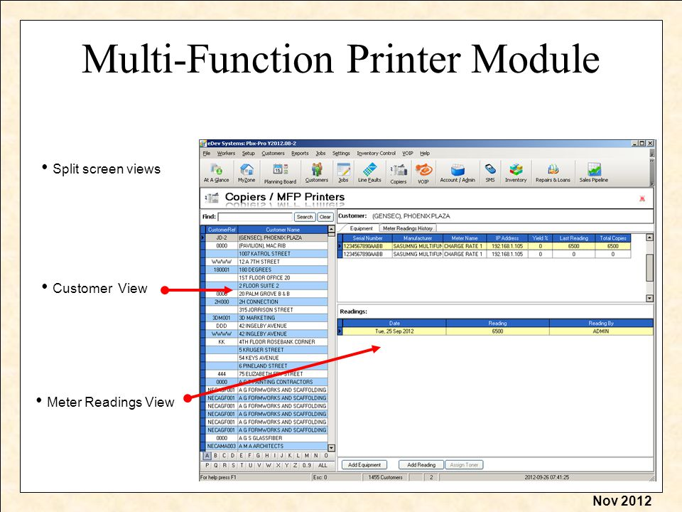 Nov 2012 Multi-Function Printer Module Split screen views Meter Readings View Customer View