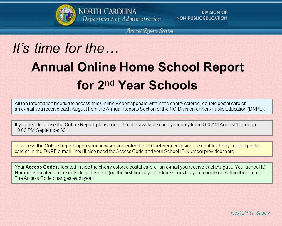 Annual Online Home School Report for 2 nd Year Schools Next 2 nd Yr.