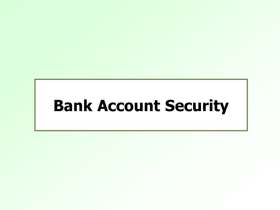 Bank Account Security