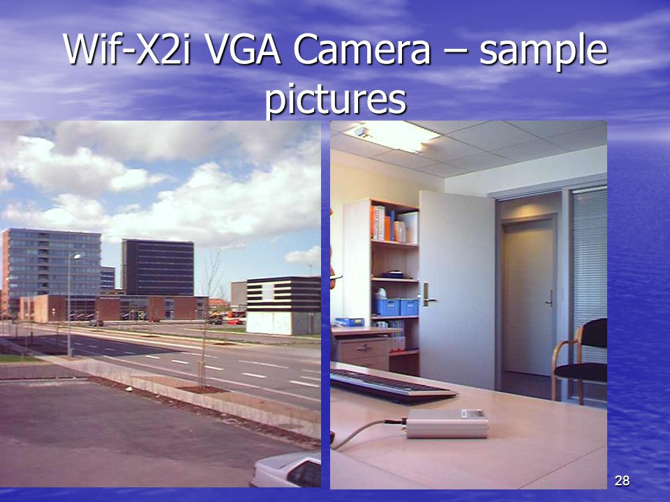 28 Wif-X2i VGA Camera – sample pictures
