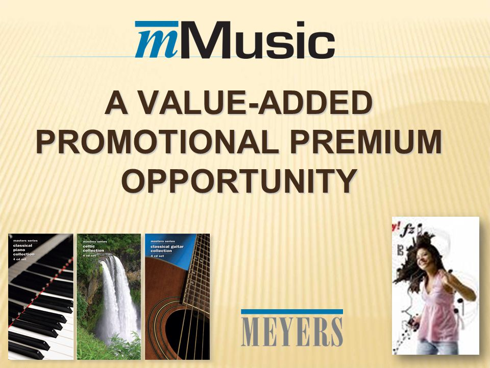 A VALUE-ADDED PROMOTIONAL PREMIUM OPPORTUNITY