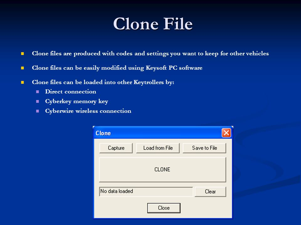Clone File Clone files are produced with codes and settings you want to keep for other vehicles Clone files can be easily modified using Keysoft PC so
