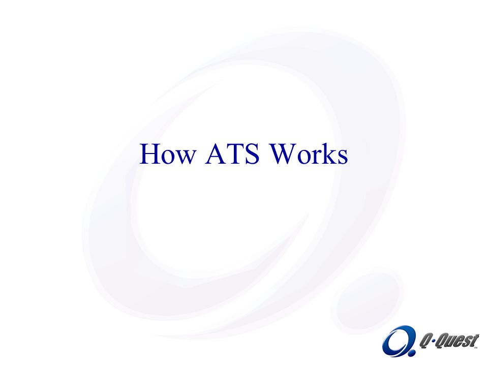 Information Systems Technologies, Inc. How ATS Works