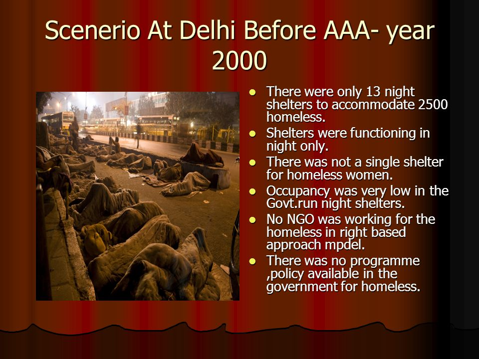Current Scenerio Mission Convergence a govt.programme to address the needs of homeless.