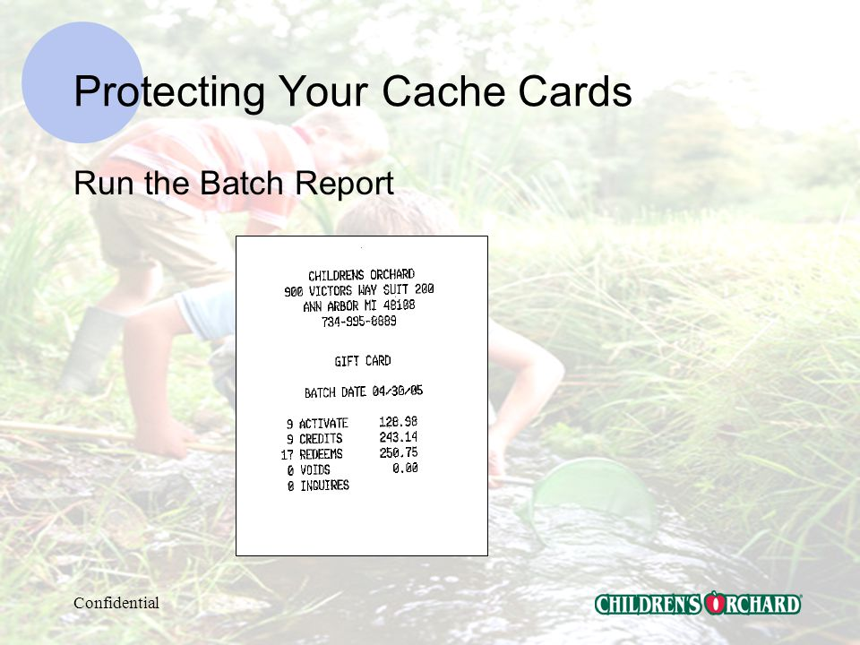 Confidential Protecting Your Cache and Gift Cards